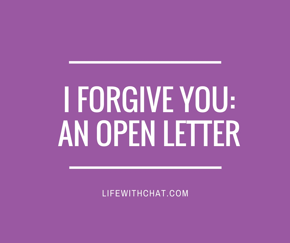 I Forgive You: An Open Letter