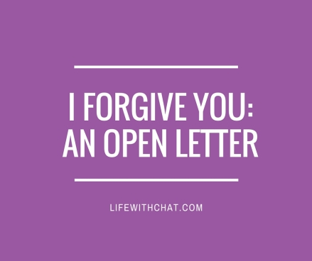 I forgive you- An Open Letter